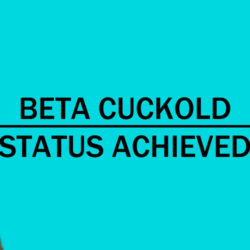 Realization that I was a beta cuckold
